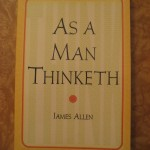 As a Man Thinketh - He may SPEAKETH and BECOME