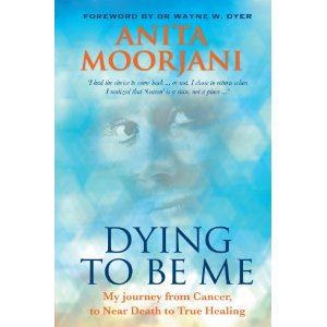 """Dying to be Me"" by Anita Moorjani - her Near Death Experience and How it Changed Her Life"