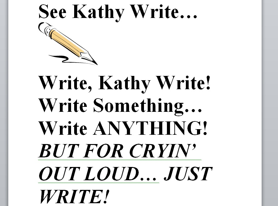 Write Anything, but at least WRITE!
