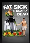 Fat Sick and Nearly Dead DVD cover (from Amazon)